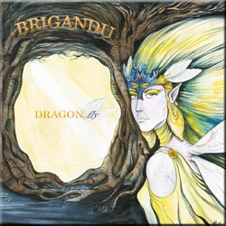 Brigandu, Dragon Fly